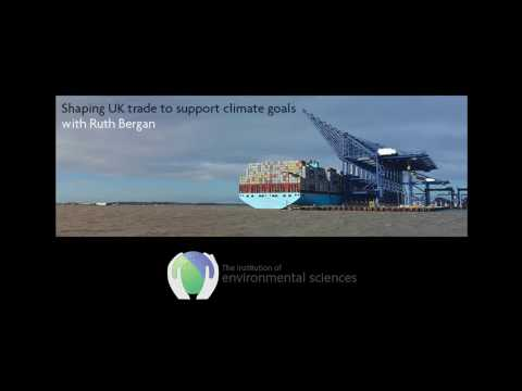 IES presents: Shaping UK trade to support climate goals – with Ruth Bergan