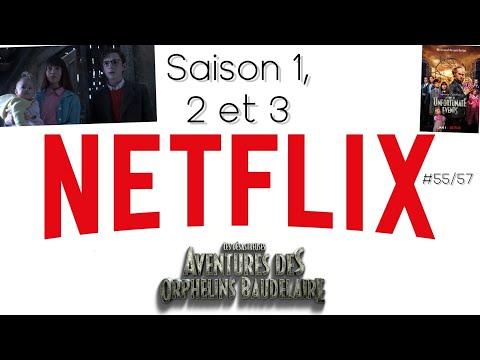 Critique/Analyse (Série) (Spécial Netflix #55/57): Les ... Orphelins Baudelaires Saison 1, 2 Et 3