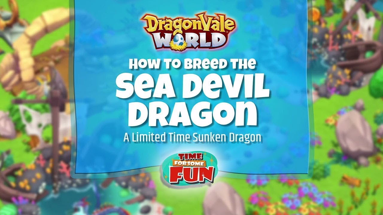 Dragonvale World | How to Breed the Sea Devil Dragon