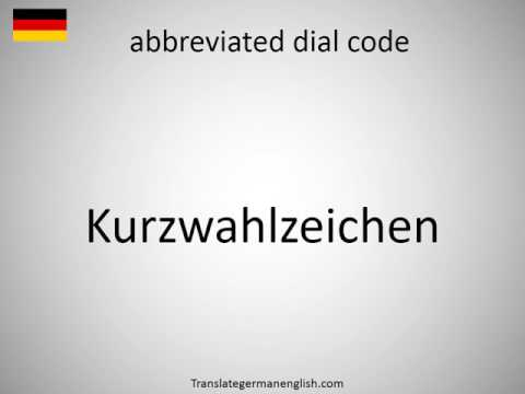 How to say abbreviated dial code in German?