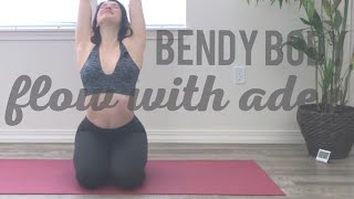 Bendy Body Flexibility Flow w/Adee