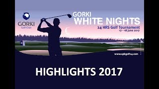 GORKI White Nights 24 HRS Golf Tournament 2017