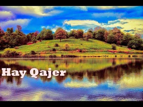 Hay Qajer(Brave Armenians)  With Lyrics