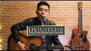 KENANGLAH AKU -NAFF (Anggy NaLdo Live Cover)