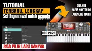 CARA LENGKAP DAN MUDAH SETTING AWAL (ORG 2022) UNTUK PEMULA || BISA PILIH LAGU BANYAK • GAMPANG!!! screenshot 4