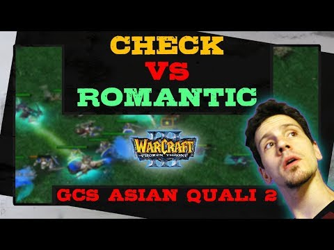 Check vs Romantic - GCS Asian Winter Qualifier 2 - Playoffs - Warcraft 3