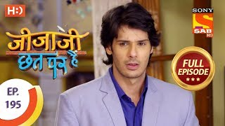 Jijaji Chhat Per Hai - Ep 195 - Full Episode - 8th October, 2018