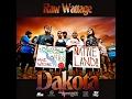 "Raw Wattage - ""Dakota"" (Video)"