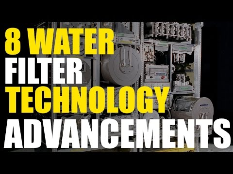 8 Great Water Filter Technology Advancements