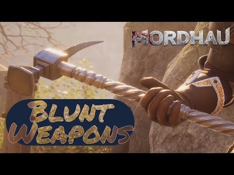 Mordhau | The Blunt Weapon Guide