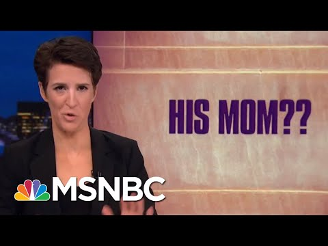 Bumbling President Trump Booster Botches Mueller Smear, Implicates Own Mom | Rachel Maddow | MSNBC