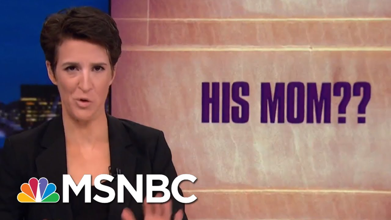 bumbling-president-trump-booster-botches-mueller-smear-implicates-own-mom-rachel-maddow-msnbc