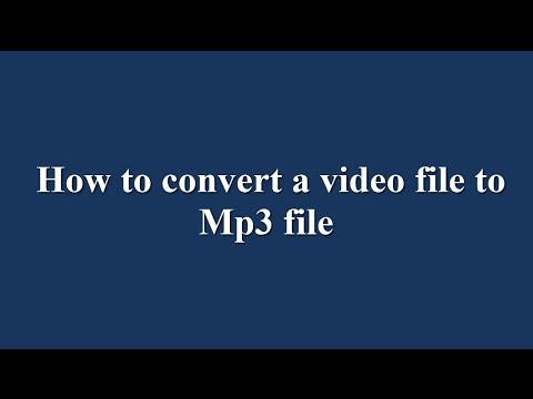 How to convert a video file to MP3 file (english)