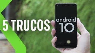 5 Trucos De  Android 10 Que Quizás No ConocÍas
