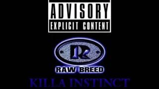 raw breed - killa instinct (South Bronx, NY 1996)