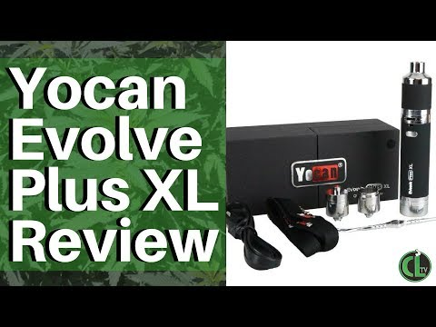 Yocan Evolve Plus XL Review   | Cannabis Lifestyle TV