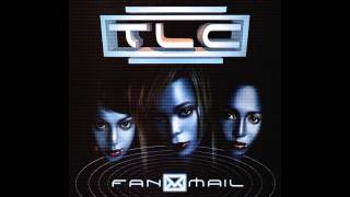 TLC Unpretty