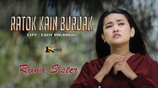 Lagu Minang 2021 - Ratok Kain Buruak - Rima Sister (Official Music Video)