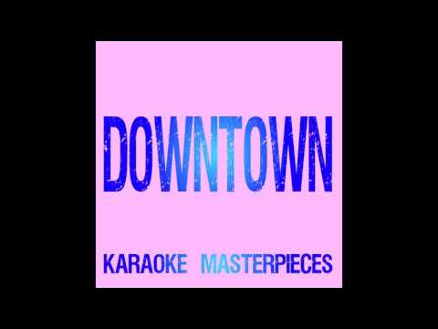 Downtown (Originally by Macklemore & Ryan Lewis) [Instrumental Karaoke]