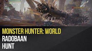 Monster Hunter: World - Radobaan Hunt