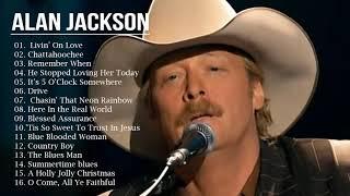 Alan Jackson Best Country Songs - Alan Jackson Playlist Greatest Hits