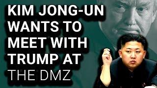 NOT SHOCKING: Kim Jong-Un Agrees to Meet Trump at DMZ