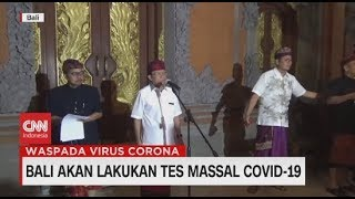 Bali Akan Lakukan Tes Massal Covid-19