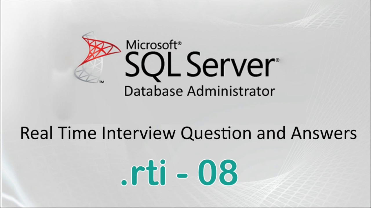 Ms SQL Server DBA Experienced Interview Questions And Answers   08  Interview Questions For Servers