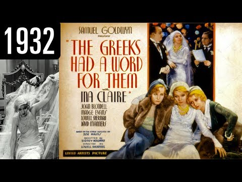 The Greeks Had a Word for Them - Full Movie - OK QUALITY (1932)