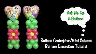 Balloon Centerpiece or Mini Column No Stand - Balloon Decoration Tutorial