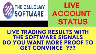 Live Trading Result with CALLOWAY SOFTWARE -96% WINNINGS TRADES