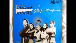 TOUCHE - Wrap it up ( 1982 )