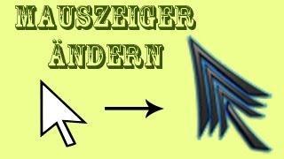 Wie ändere ich meinen Mauszeiger/Cursor? [german][Tutorial][HD]