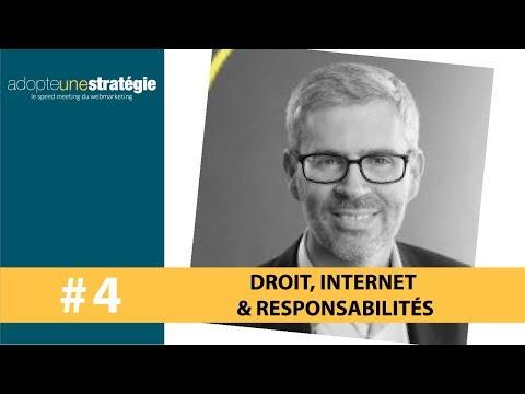 #4 Droit, Internet et Responsabilités par Me Bernard Lamon