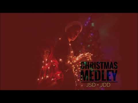 Christmas Medley By JSD & JDD