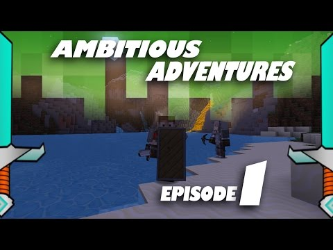 Ambitious Adventure | Minecraft 1.9 | Series 1