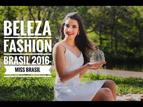 BELEZA FASHION BRASIL 2016-Miss Brasil!!