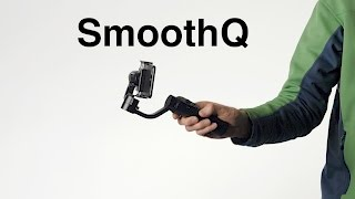 Zhiyun SmoothQ: Smoother Video with Your Smartphone