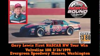 Gary Lewis(Valvoline 100) First NASCAR NW Tour win at Evegreen Speedway 3/26/94 on KRKO 1380AM