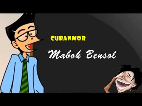 Curanmor - Mabok Bensol | Humor Ngapak Cilacap