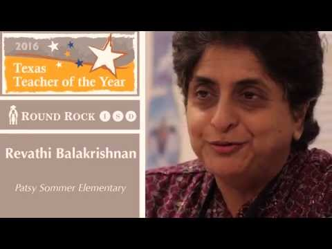 Revathi Balakrishnan - 2016 Texas Teacher of the Year - Round Rock ISD
