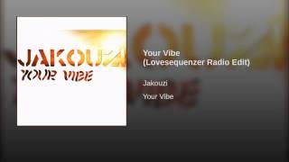 Your Vibe (Lovesequenzer Radio Edit)