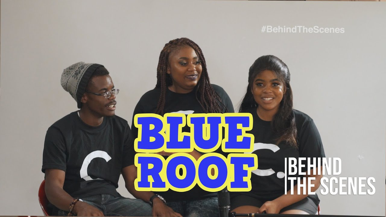 Blue Roof  Behind The Scenes