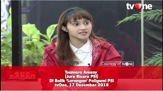 "Download Video DI BALIK ""LARANGAN"" POLIGAMI PSI (  TSAMARA AMANY – JURU BICARA PSI ) MP3 3GP MP4"