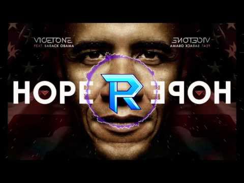 Vicetone ft. Barack Obama - Hope (original mix)