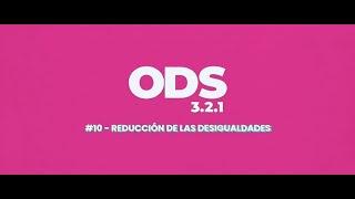 ODS en 3, 2, 1: 10 Reducción de las Desigualdades