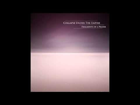 Collapse Under the Empire - Breaking the Light