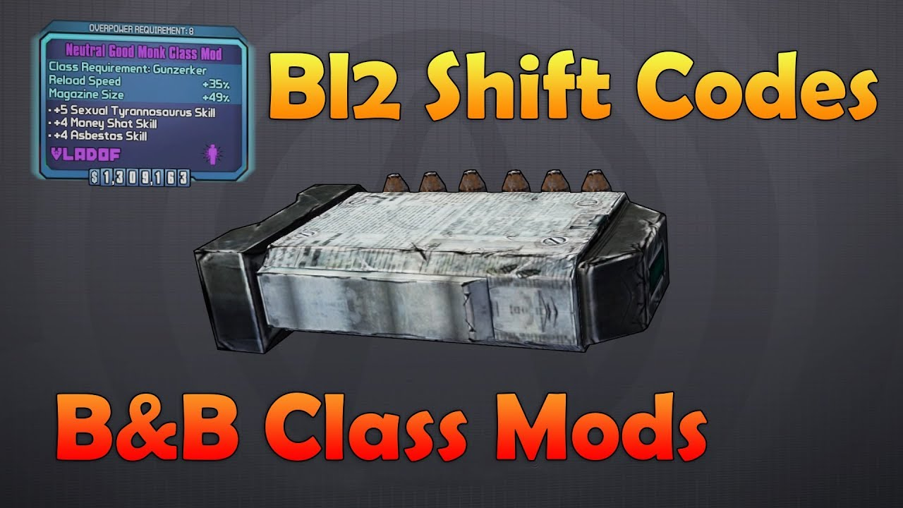 Borderlands 2 Shift Codes Bunkers and Badasses Class Mods All Platforms  Never Expire