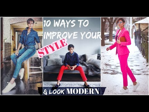 10 PRACTICAL and EASY STYLE TIPS to LOOK MODERN-2019