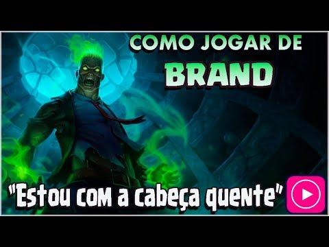 🔴 COMO JOGAR DE BRAND - CAUSE TONELADAS DE DANO! - FALA DO CHAMP